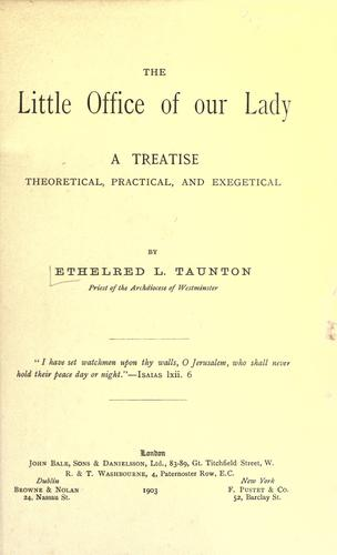 The Little Office of Our Lady by Taunton, Ethelred L.