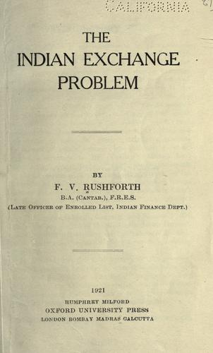 The Indian exchange problem by Frank Victor Rushforth