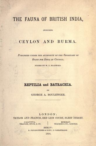 Reptilia and Batrachia.