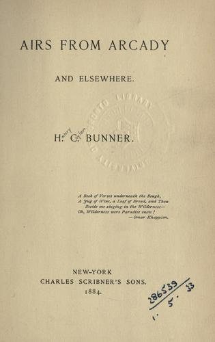 Airs from Arcady and elsewhere by Henry Cuyler Bunner