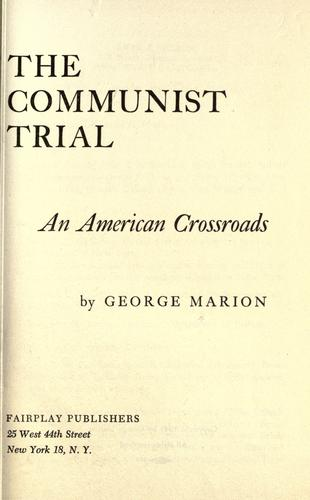 The Communist Trial by George Marion