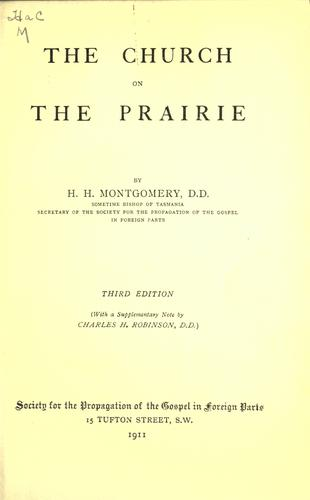 The Church on the prairie by H. H. Montgomery