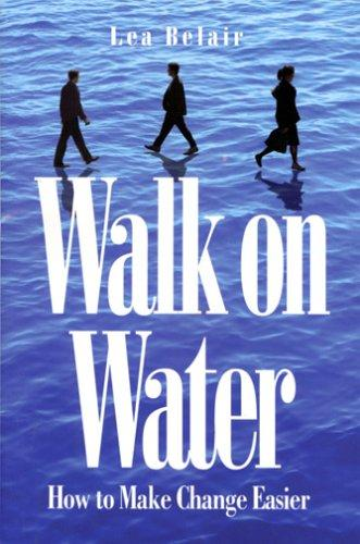 Walk on Water by Lea Belair