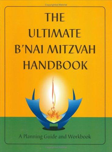 The Ultimate B'nai Mitzvah Handbook by Mildred Brill Schorr