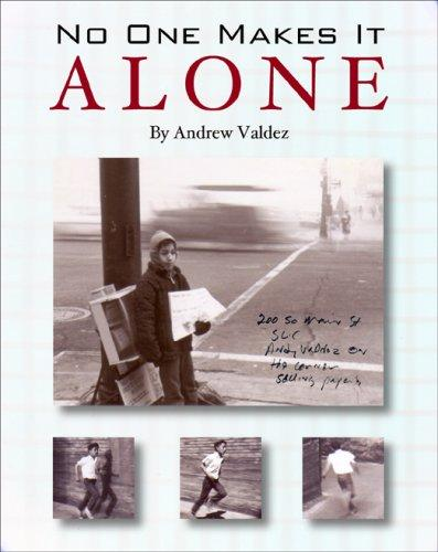 No One Makes It Alone by Andrew Valdez