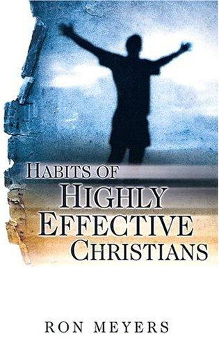 Habits of Highly Effective Christians