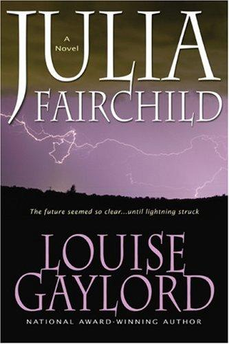 Julia Fairchild by Louise Gaylord