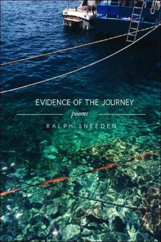 Evidence of the Journey by Ralph Sneeden