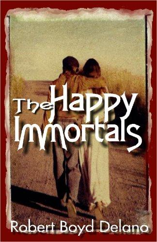 The Happy Immortals by Robert Boyd Delano