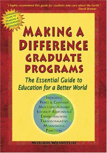 Making a Difference Graduate Programs by Miriam Weinstein