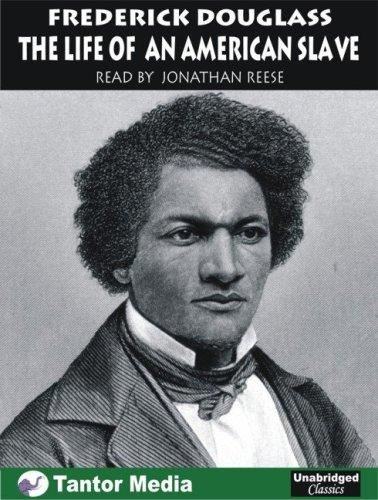 The Life of an American Slave by Frederick Douglass