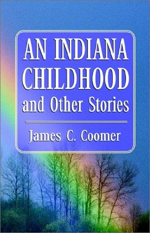 An Indiana Childhood and Other Stories