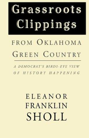 Grassroots Clippings from Oklahoma Green Country