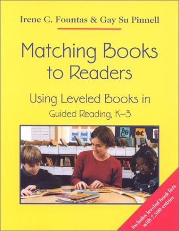 Matching Books to Readers by Irene C. Fountas