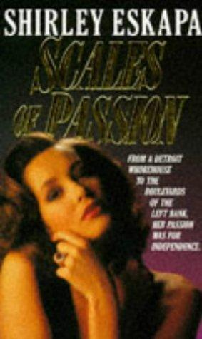 Scales of Passion