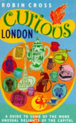 Curious London by Robin Cross