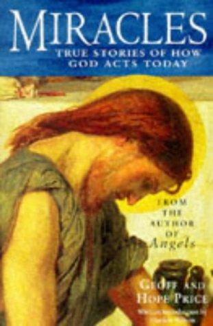 Miracles and Stories of God's Acts Today by Hope Price
