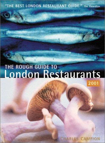 Rough London Restaurants (London Restaurants (Rough Guides)) by Charles Campion