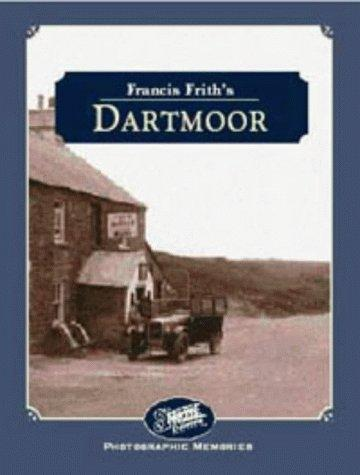 Francis Frith's Around Dartmoor by Martin Dunning