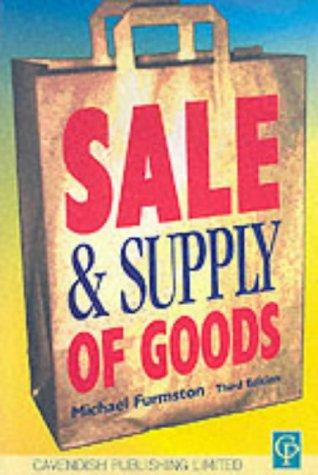 Sale & Supply of Goods 3/e (Commercial Law) by Furmston