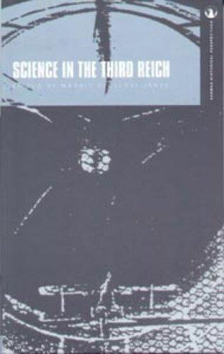 Science in the Third Reich (German Historical Perspectives) by Margit Szollosi-Janze