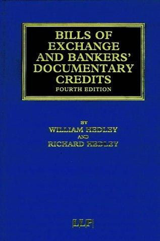 Bills of Exchange and Bankers' Documentary Credits (Banking & Finance Law Library) by Hedley