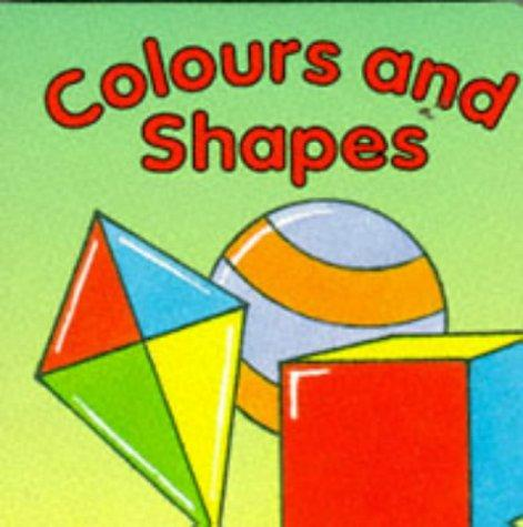 Colours and Shapes (Board Books) by David Crossley