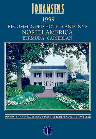 Johansens 1999 Recommended Hotels and Inns by Johansens