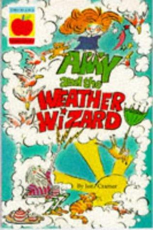 Amy and the Weather Wizard (Orchard Readalones) by Jon Cramer