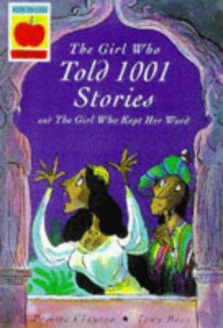 The Girl Who Told 1001 Stories (Orchard Myths) by Pomme Clayton