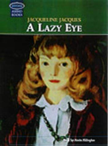 A Lazy Eye by Jacqueline Jacques