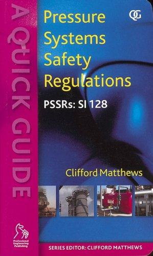 Pressure Systems Safety Regulations by Clifford Matthews