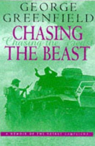 Chasing the Beast by George Greenfield