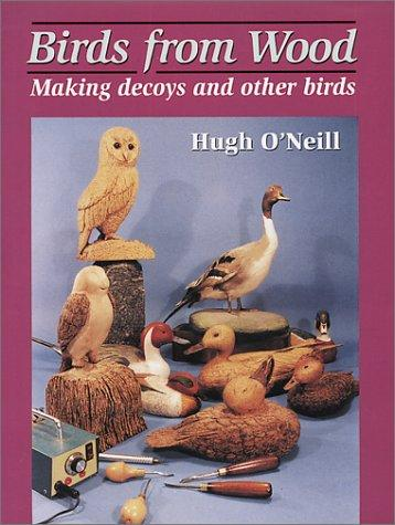 Birds from Wood by Hugh O'Neill