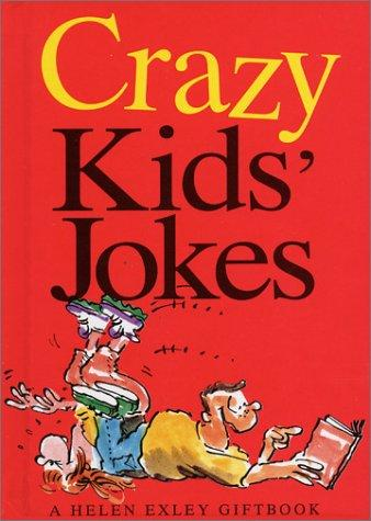 Crazy Kids' Jokes (Joke Books) by Helen Exley
