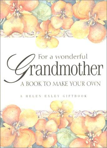 For a Wonderful Grandmother by Helen Exley