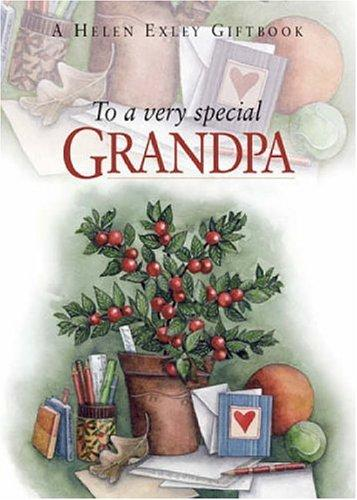 To a Very Special Grandpa (To Give and to Keep) by Helen Exley