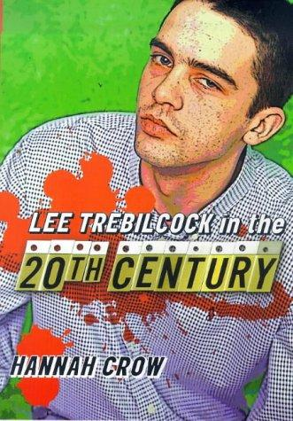 Lee Trebilcock in the Twentieth Century by Hannah Crow