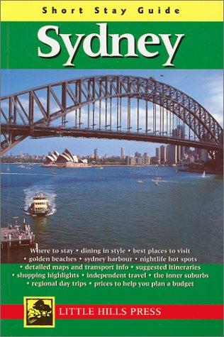 Short Stay Guide Sidney (Short Stay Guides) by Lhp