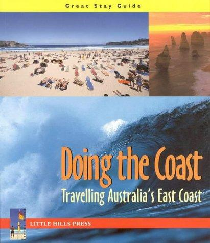 Doing the Coast (Great Stay Guide) by Little Hills Press