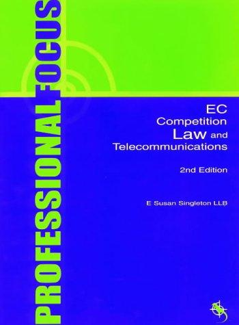 EC Competition Law and Telecommunications by Susan Singleton