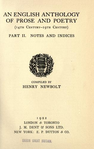 An english anthology of prose and poetry (14th century - 19th century) by Newbolt, Henry John Sir