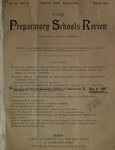 The Preparatory Schools Review, No. 27 Vol IV by Otto Siepmann