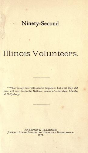 Ninety-Second Illinois Volunteers by Illinois Infantry. 92d Regiment, 1862-1865.