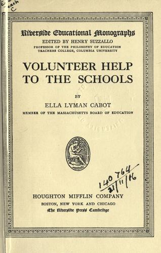 Volunteer help to the schools by Ella Lyman Cabot