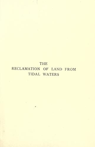 The reclamatin of land from tidal waters by