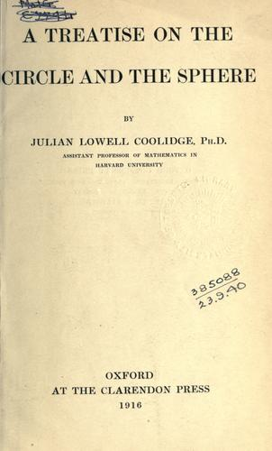 A treatise on the circle and the sphere. by Coolidge, Julian Lowell