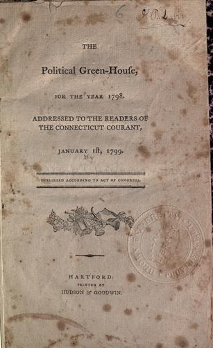 The political green-house, for the year 1798 by Richard Alsop
