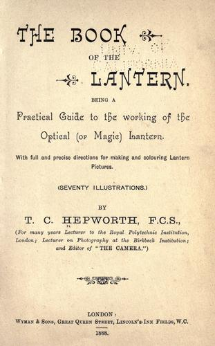 The book of lantern by Hepworth, Thomas Cradock.