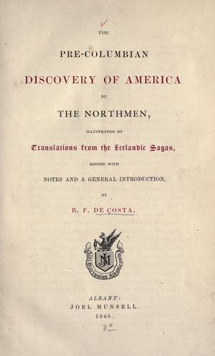 The pre-Columbian discovery of America by the Northmen by